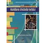Asamblarea structurilor metalice. Manual pentru clasa a X-a