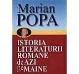 Istoria literaturii romane de azi pe maine Vol. 1+2