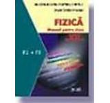 Fizica F1 si F2. Manual clasa a XII-a