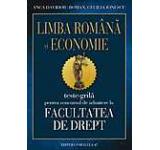 Teste grila pentru concursul de admitere la Facultatea de Drept - limba romana si economie. Ed. a IV-a revizuita
