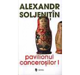 Pavilionul cancerosilor (2 volume)