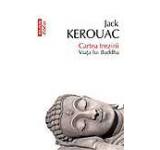 Cartea trezirii. Viata lui Buddha