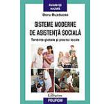 Sisteme moderne de asistenta sociala. Tendinte globale si practici locale