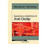 Capitalism si schizofrenie (I). Anti-Oedip