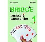 Bridge - Secretele campionilor Vol. 1