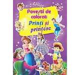 Povesti de colorat. Printi si printese