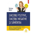 Emotiile pozitive emotiile negative si sanatatea