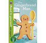The Gingerbread Man - Read it yourself with Ladybird Level 2
