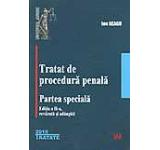 Tratat de procedura penala. Partea speciala ed.II-a