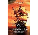Piratii marilor rosii Ticalosul Gentilom Vol. 2