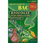 Am ales proba de BAC 2012. Biologie vegetala si animala