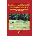 Dictionarul numirilor de localitati cu poporatiune romana din Ungaria