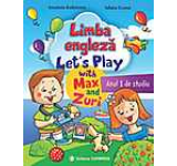Limba engleza. Anul I de studii. Lets Play with Max and Zuri