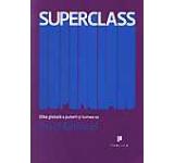 Superclass - Elita globala a puterii si lumea sa