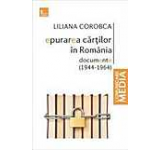 Epurarea cartilor in Romania. Documente (1944-1964)