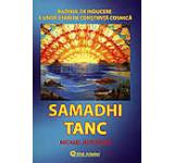 Samadhi Tanc. Bazinul de inducere a unor stari de constiinta cosmica