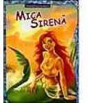 Mica Sirena. Coloram povestile bunicii
