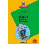 Grafica si HTML pentru elevi. Clasele VIII-XII. Editia a II-a
