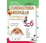 Cunoasterea mediului cu Rita Gargarita si Greierasul Albastru - caiet grupa mare (5-6 ani)