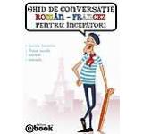 Ghid de conversatie roman-francez pentru incepatori