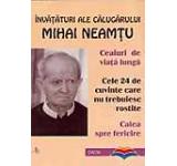 Invataturi ale calugarului Mihai Neamtu