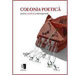 Colonia poetica. Poezie suedeza contemporana