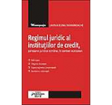 Regimul juridic al institutiilor de credit persoane juridice romane in context european