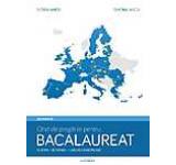 Ghid de pregatire pentru Bacalaureat. Europa. Romania. Uniunea Europeana