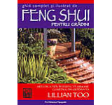 Ghid complet si ilustrat de Feng Shui pentru gradini