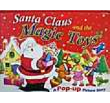 Santa Claus and the Magic Toys