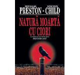 Natura moarta cu ciori Pendergast Vol. 4