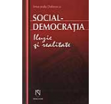 Social-democratia. Iluzie si realitate