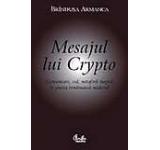Mesajul lui Crypto. Comunicare cod metafora magica in poezia romaneasca moderna