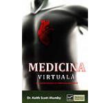 Medicina virtuala. O noua dimensiune in vindecarea energetica