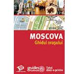 Moscova. Ghidul orasului