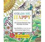 Colour Me Happy: 100 Coloring Templates That Will Make You Smile