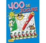 400 de jocuri pentru copii isteti. Editia 2013
