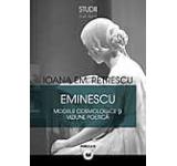Eminescu. Modele cosmologice si viziune poetica. Editia a II-a