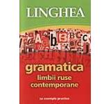 Gramatica limbii ruse contemporane - cu exemple practice