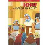 Iosif si evreii in Egipt. Biblia pentru copii