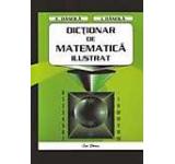 Dictionar de matematica ilustrat pentru clasele I-IV
