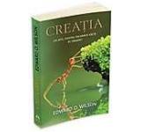 Creatia: un apel pentru salvarea vietii pe Pamant