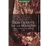 Don Quijote de la Mancha. Vol. I + II. Editia a II-a