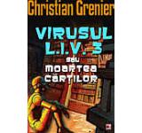 Virusul L.I.V. 3 sau moartea cartilor