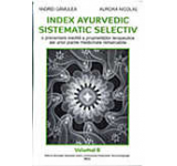 Index ayurvedic sistematic selectiv - Volumul 6