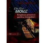 On the Move. Engleza practica pentru incepatori cu CD audio