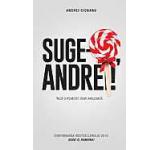 eBook - Suge-o, Andrei! Inca o poveste semi-amuzanta, Andrei Ciobanu
