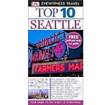 Eyewitness Top 10 Travel Guide: Seattle - English version