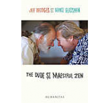 The Dude si maestrul zen