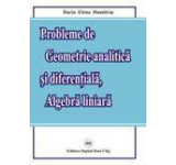 Probleme de Geometrie analitica si diferentiala Algebra liniara